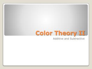 Color Theory II