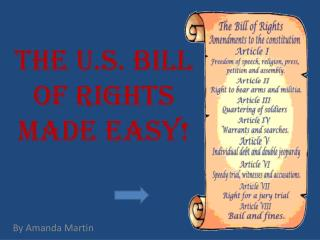 The U.S. Bill of Rights Made Easy!