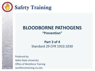 "BLOODBORNE PATHOGENS ""Prevention"" Part 3 of 4 Standard 29 CFR 1910.1030"
