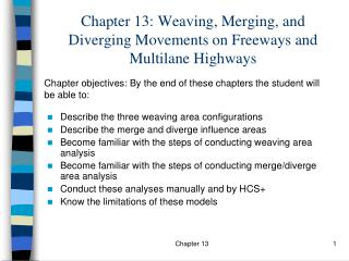 Chapter 13: Weaving, Merging, and Diverging Movements on Freeways and Multilane Highways