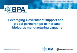 Leveraging Government support and global partnerships to increase biologics manufacturing capacity