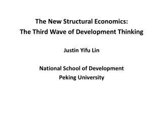 The New Structural Economics: The Third Wave of Development Thinking Justin  Yifu  Lin