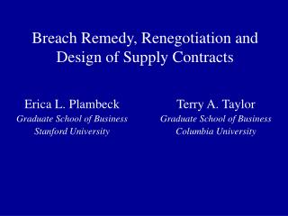Breach Remedy, Renegotiation and Design of Supply Contracts