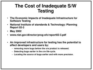 The Cost of Inadequate S/W Testing