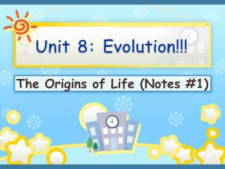 Unit 8: Evolution!!!