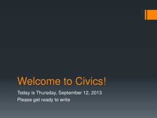 Welcome to Civics!