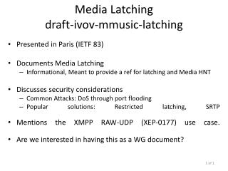 Media Latching draft - ivov- mmusic-latching