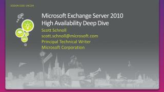 Microsoft Exchange Server 2010 High Availability Deep Dive