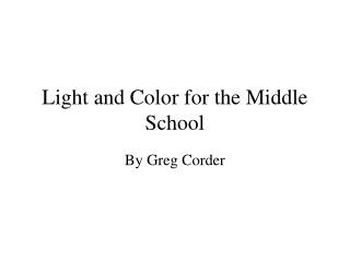 Light and Color for the Middle School