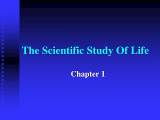The Scientific Study Of Life