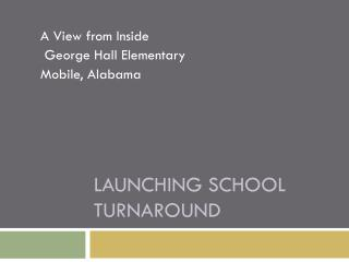 Launching School Turnaround