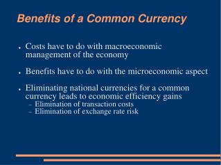 Benefits of a Common Currency