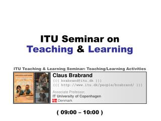 ITU Seminar on Teaching  &  Learning