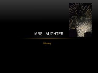 Mrs.laughter