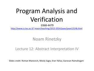 Noam Rinetzky Lecture 12: Abstract Interpretation IV