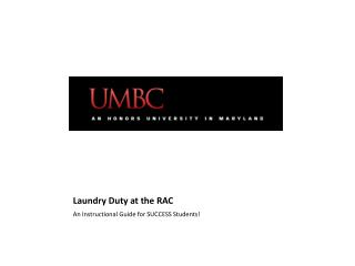 Laundry Duty at the RAC