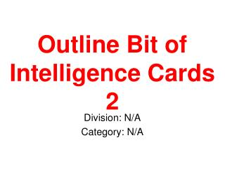 Outline Bit of Intelligence Cards 2
