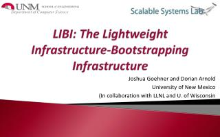 LIBI: The Lightweight Infrastructure-Bootstrapping Infrastructure