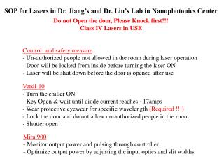 SOP for Lasers in Dr. Jiang's and Dr. Lin's Lab in Nanophotonics Center