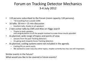 Forum on Tracking Detector Mechanics  3-4 July 2012