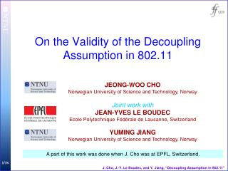 On the Validity of the Decoupling Assumption in 802.11