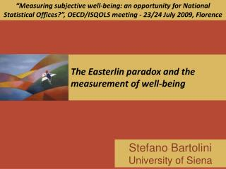 The Easterlin paradox and the measurement of well-being