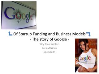 Of Startup Funding and Business Models  - The story of Google -