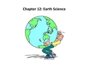 Chapter 12: Earth Science