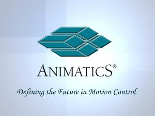 Defining the Future in Motion Control
