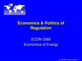 Economics & Politics of Regulation