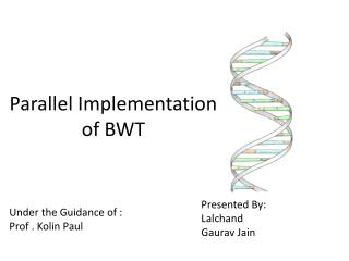 Parallel  Implementation  of BWT