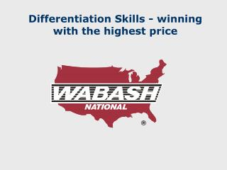 Differentiation Skills - winning with the highest price