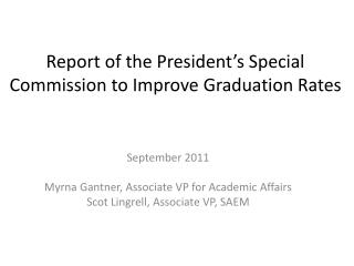 Report of the President's Special Commission to Improve Graduation Rates