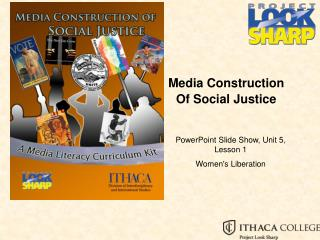 Media Construction  Of Social Justice