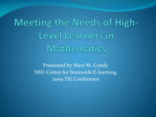 Meeting the Needs of High-Level Learners in Mathematics