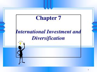 Chapter 7 International Investment and Diversification