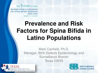 Prevalence and Risk Factors for Spina Bifida in Latino Populations