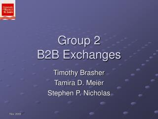 Group 2 B2B Exchanges