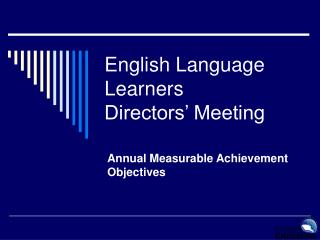 English Language Learners Directors' Meeting