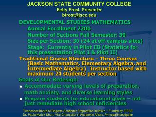 JACKSON STATE COMMUNITY COLLEGE Betty Frost, Presenter bfrost@jscc