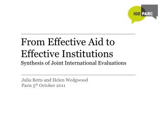 From Effective Aid to Effective Institutions Synthesis of Joint International Evaluations
