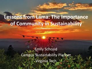 Lessons from Lama: The Importance of Community in Sustainability