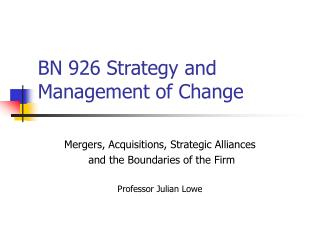 BN 926 Strategy and Management of Change
