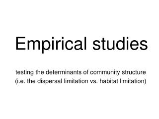 Empirical studies