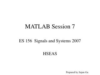 MATLAB Session 7