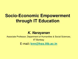 Socio-Economic Empowerment through IT Education