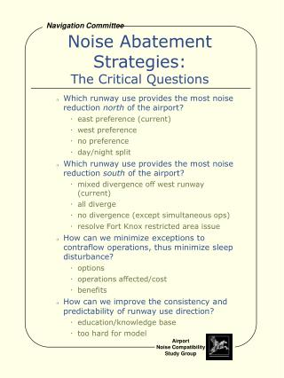 Noise Abatement Strategies: The Critical Questions