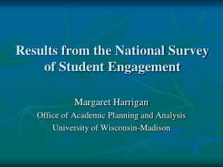 Results from the National Survey of Student Engagement