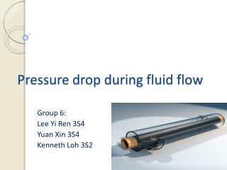 Pressure drop during  fluid flow