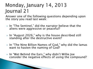 Monday, January 14, 2013 Journal 21
